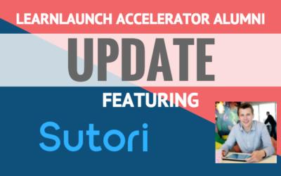 LearnLaunch Accelerator Alumni Update: Sutori