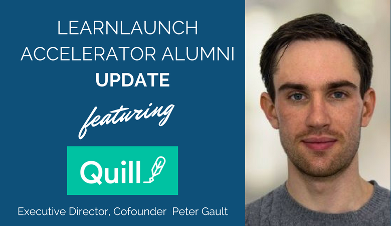 LearnLaunch Accelerator Alumni Update: Quill