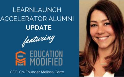 LearnLaunch Accelerator Alumni Update: Education Modified