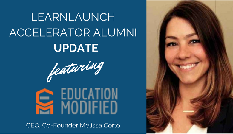 LearnLaunch Accelerator Alumni Update: Education Modified