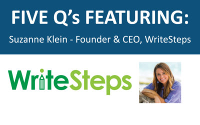 5 Q's Featuring: Suzanne Klein, CEO of WriteSteps