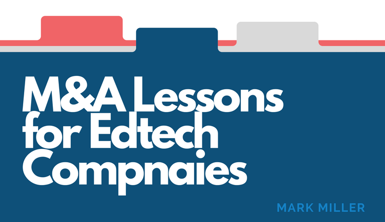 M&A Lessons for Edtech Companies