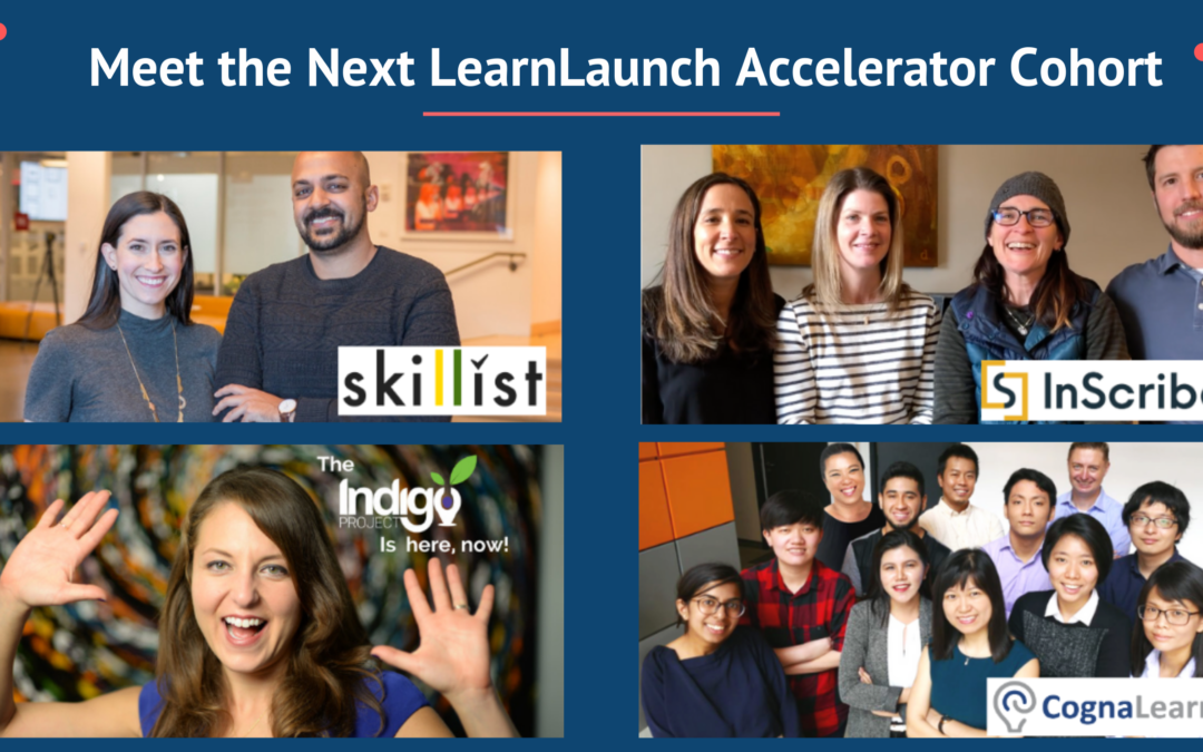 Meet the next class of edtech companies joining LearnLaunch Accelerator Breakthrough program